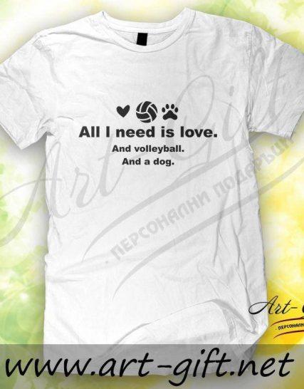 Тениска с щампа - All I need is love