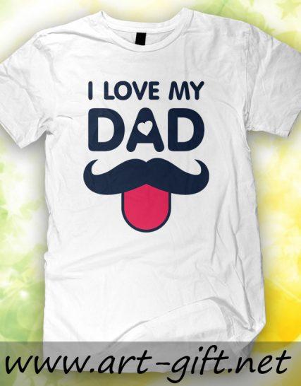 Тениска с щампа - I love my dad 2