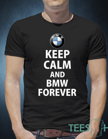 Тениска с щампа - Keep Calm and BMW Forever